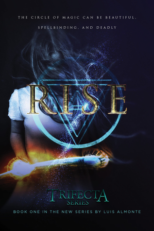 Rise (Trifecta #1) by Luis Almonte