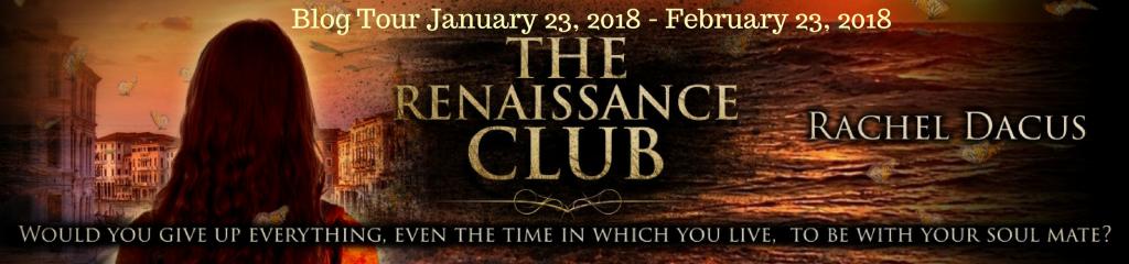 The Renaissance Club By Rachel Dacus