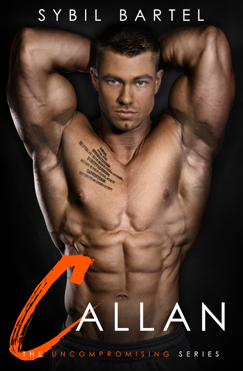 Callan (Uncompromising #5) by Sybil Bartel Cover Reveal