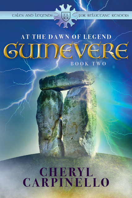 Guinevere: The Dawn of Legend by Cheryl Carpinello