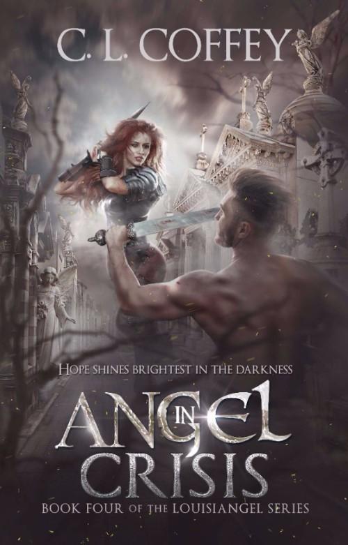 Angel in Crisis (Louisiangel #4) by C.L. Coffey