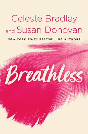Breathless by Celeste Bradley and Susan Donovan