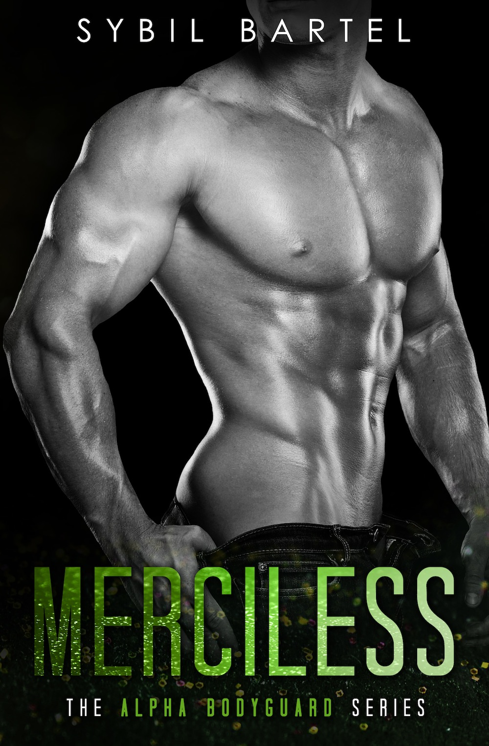 Merciless (Alpha Bodyguard #2) by Sybil Bartel Cover Reveal
