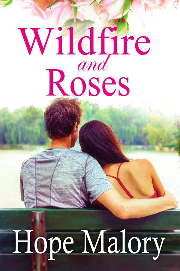 Wildfire and Roses (Azalea Valley Series #1) by Hope Malory
