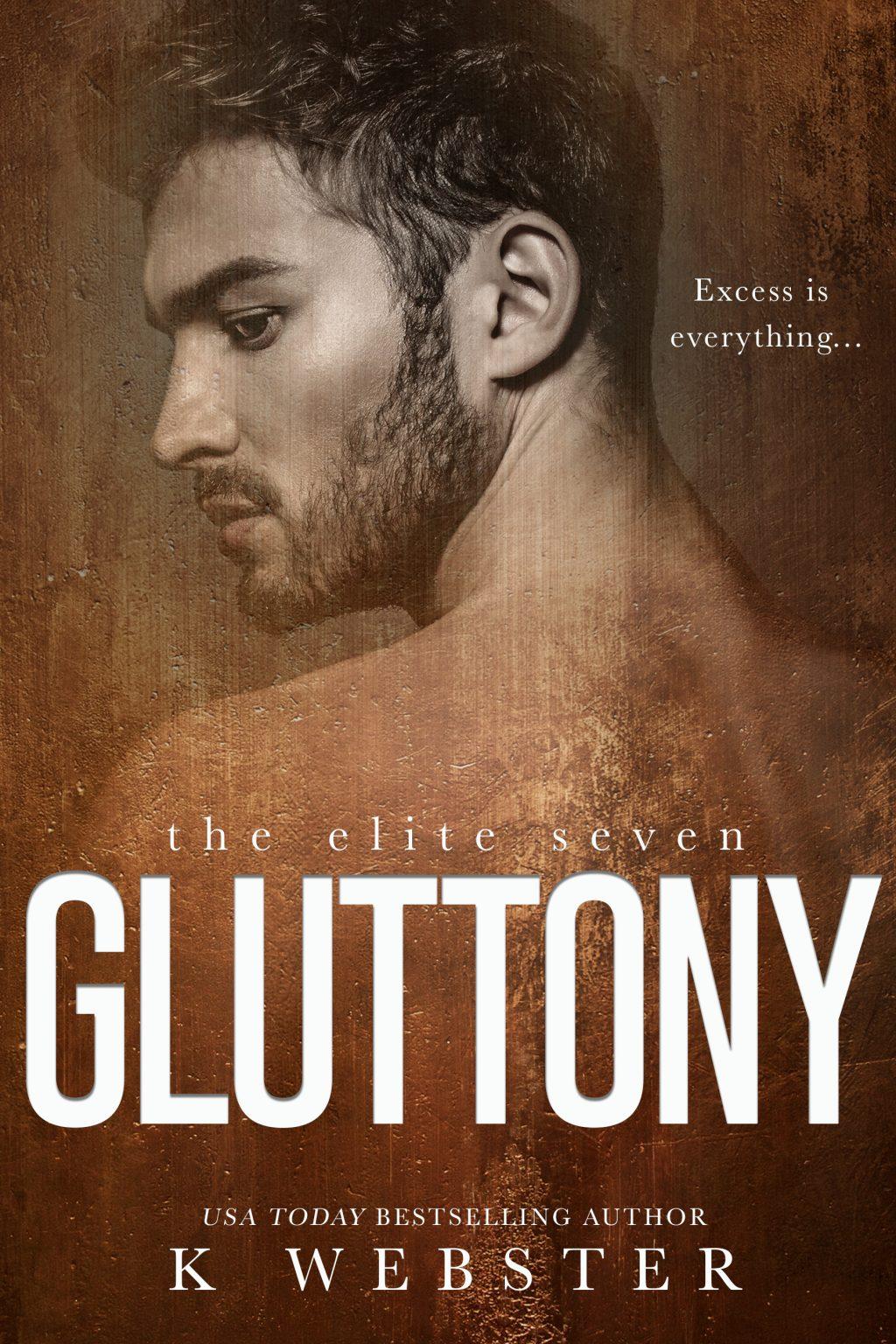 Gluttony (The Elite Seven #5) by K Webser