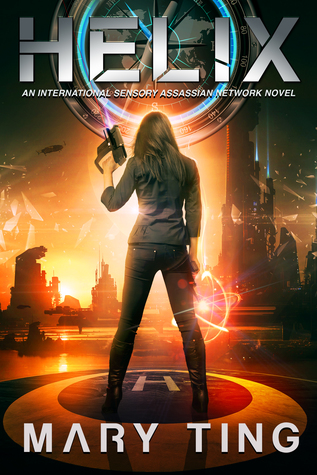Helix (International Sensory Assassin Network #2) by Mary Ting