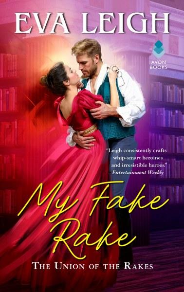My Fake Rake(The Union of the Rakes #1) by Eva Leigh