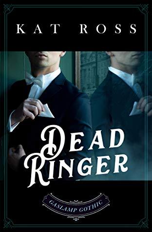 Dead Ringer (Gaslamp Gothic #5) by Kat Ross