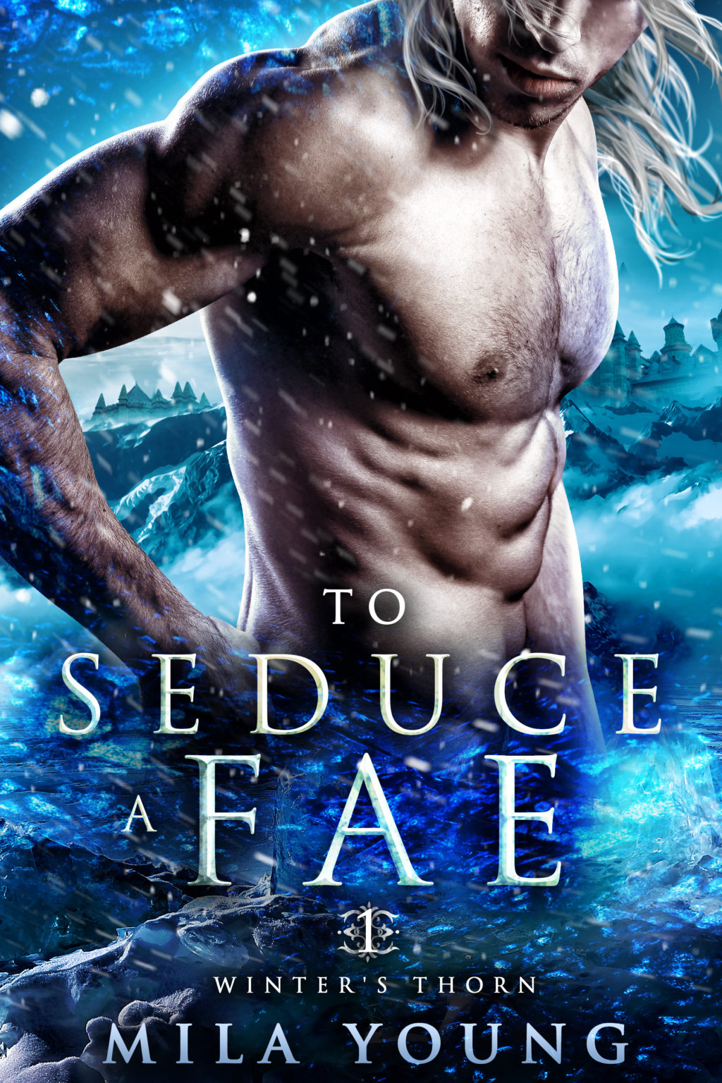 To Seduce a Fae (Winter's Thorn #1) by Mila Young
