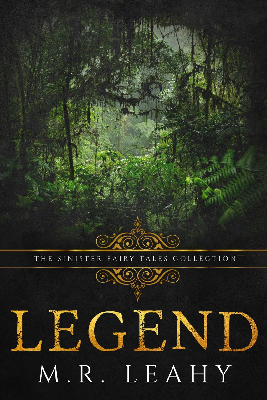 Legend by M.R. Leahy
