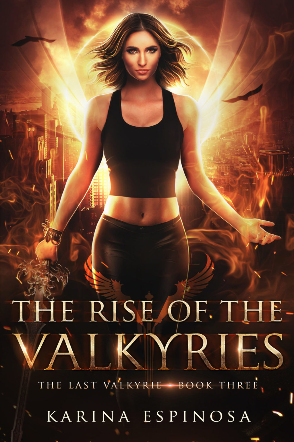 The Rise of the Valkyries (The Last Valkyrie #3) by Karina Espinosa