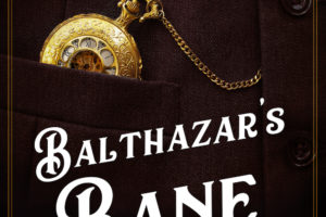 Balthazar's Bane (Gaslamp Gothic #6) by Kat Ross